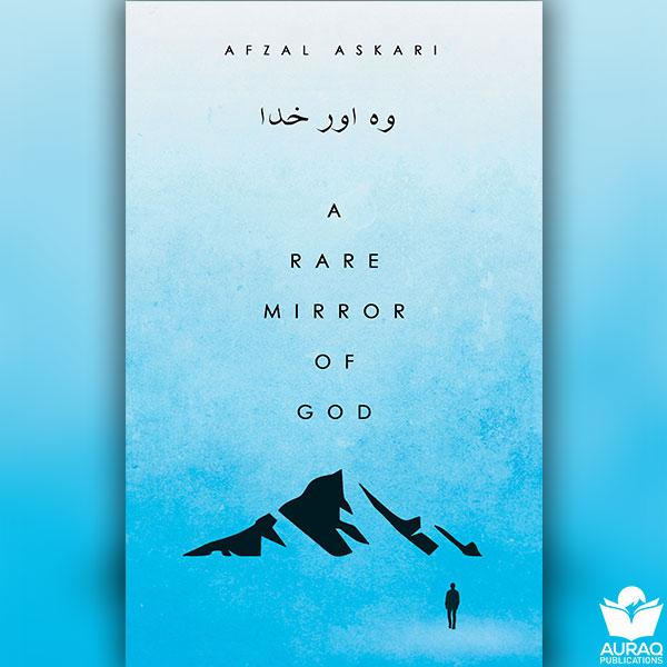 A Rare Mirror of God by Afzal Askari - Front Cover