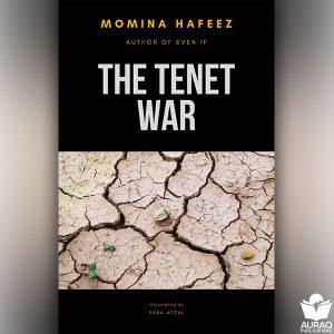The Tenet War by Momina Hafeez