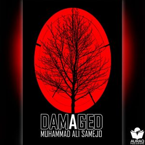 Damaged by Muhammad Ali Samejo - Front