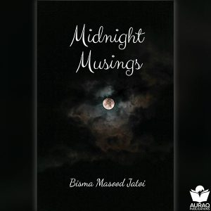 \Midnight Musings Bisma Jatoi - Front