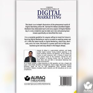 Unboxing the Phenomenal World of Digital Marketing by Sarmad Ali Abbasi - Auraq Publications
