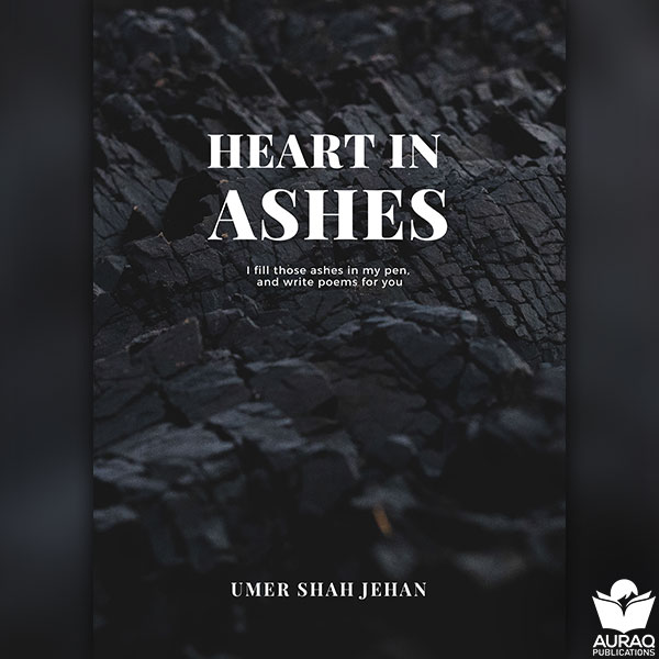 Heart in Ashes by Umer Shah Jehan - Front