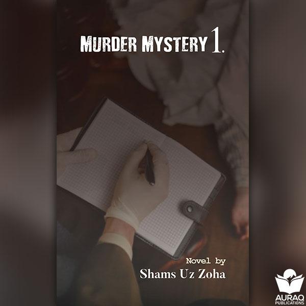 Murder Mystery 1 by Shams uz Zoha - Front