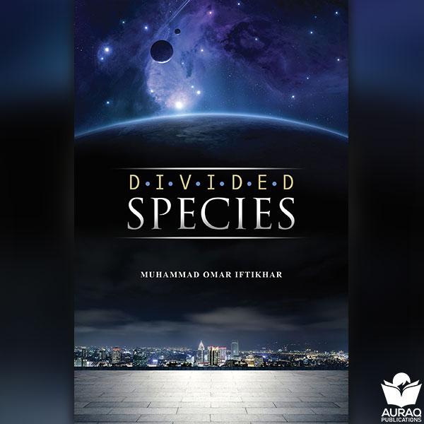 Divided Species Muhammad Omar Iftikhar - Front