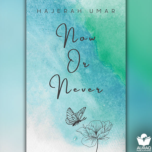 Nw or Never by Hajerah Umar - Front