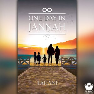 One Day in Jannah by Tahani Nadeem - Front Cover
