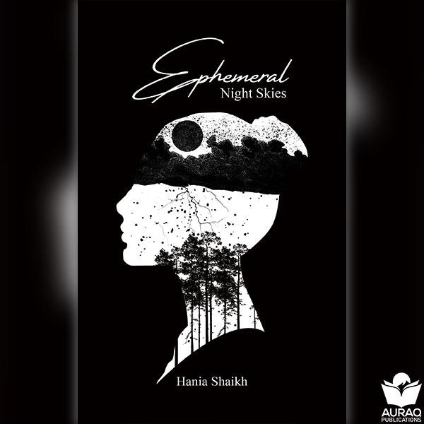Ephemeral Night Skies by Hania Shaikh - Front