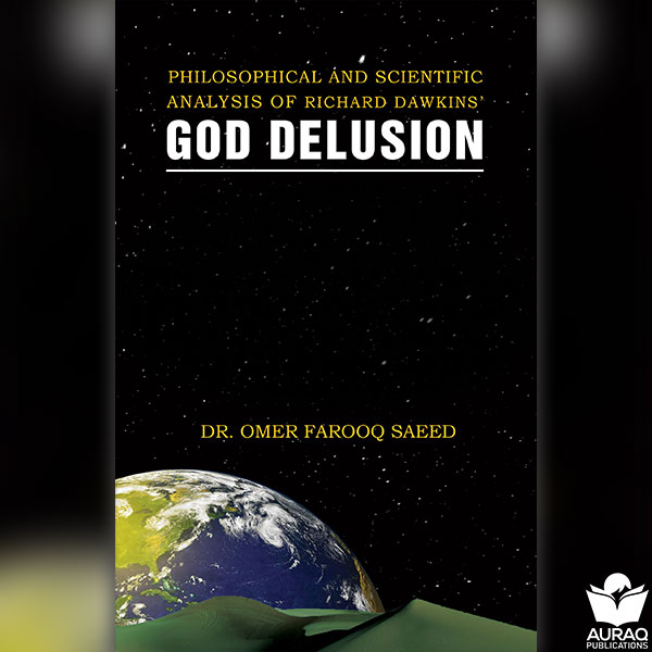 Philosophical and Scientific Analysis of Richard Dawkins God Delusion by Omer Farooq Saeed - Front