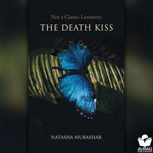 The Death Kiss by Natasha Mubashar - Front