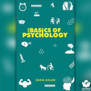 Basics of Psychology by Zakia Aslam - Front