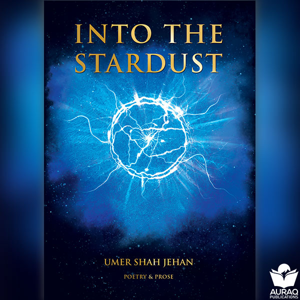 Into The Stardust by Umer Shah Jehan - Front